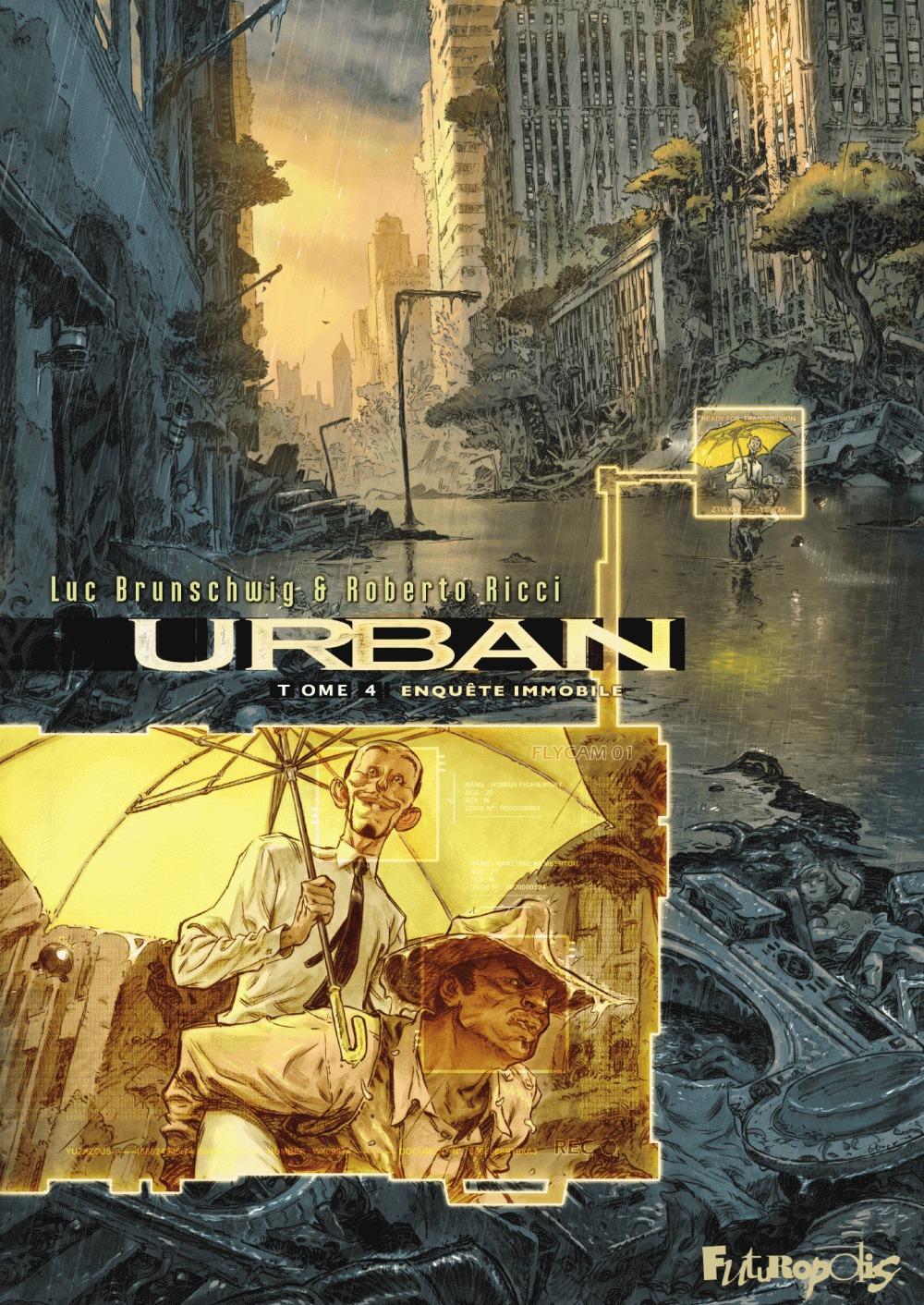 Urban T.4 ; enquête immobile