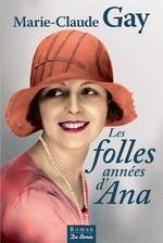 Vente Livre Numérique : Les Folles années d'Ana  - Marie-Claude Gay