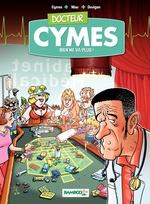 Vente EBooks : Docteur Cymes - Tome 2 - Rien ne va plus...  - Michel Cymes - Sébastien Mao