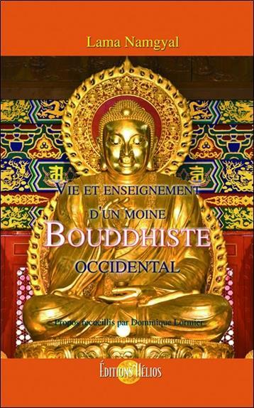 Vie et enseignement d'un moine bouddhiste occidental