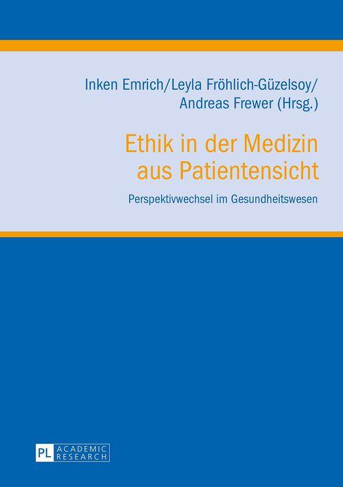 Ethik in der Medizin aus Patientensicht