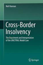 Cross-Border Insolvency  - Neil Hannan