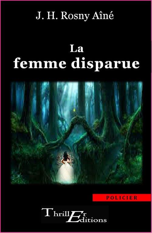 La femme disparue