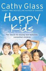 Vente EBooks : Happy Kids: The Secrets to Raising Well-Behaved, Contented Children  - Cathy Glass