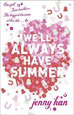 Vente Livre Numérique : We'll Always Have Summer  - Jenny Han