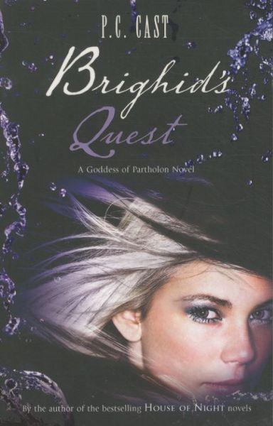 Brighid's Quest ; Goddess of Partholon: Book 5