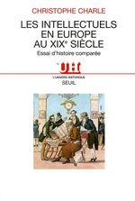 Les Intellectuels en Europe au XIXe siècle. Essai d'histoire comparée