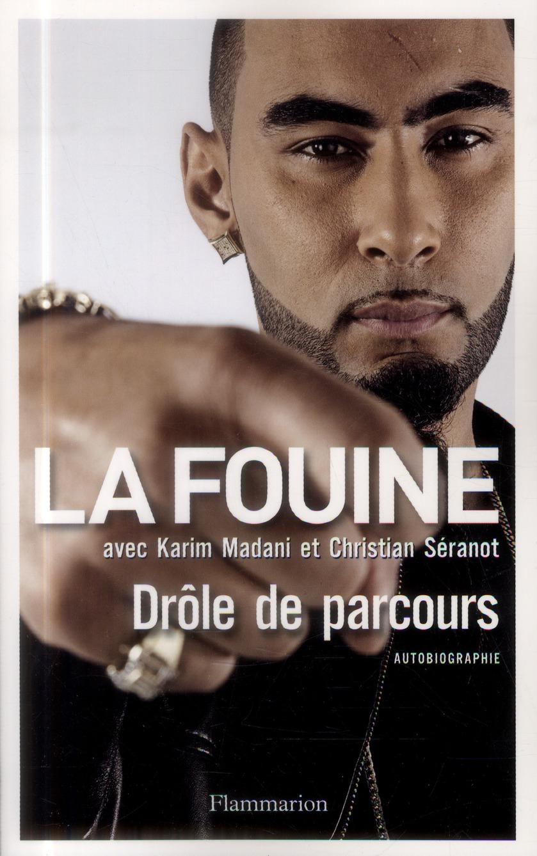 La Fouine ; drôle de parcours