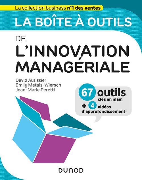 La boîte à outils ; de l'innovation managériale