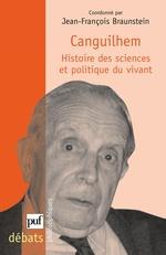 Vente Livre Numérique : Canguilhem. Histoire des sciences et politique du vivant  - Jean-François Braunstein