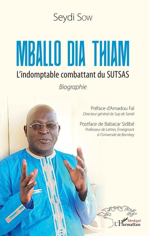 Mballo Dia Thiam ; l'indomptable combattant du sutsas