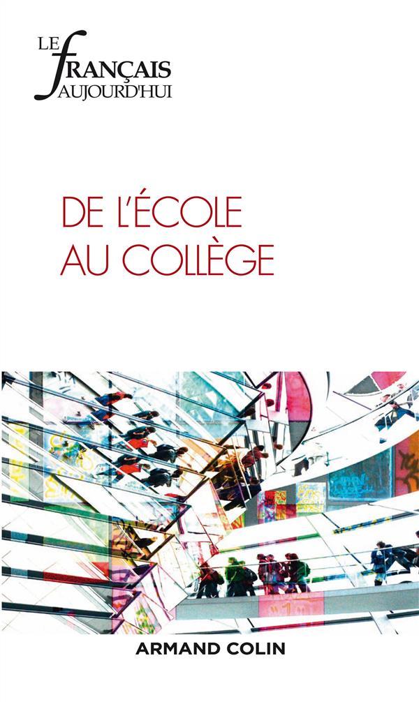 Revue le francais d'aujourd'hui t.189 ; de l'ecole au college