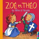 Vente EBooks : Zoé et Théo - La Fête à l'école (T23)  - Catherine Metzmeyer - Marc Vanenis