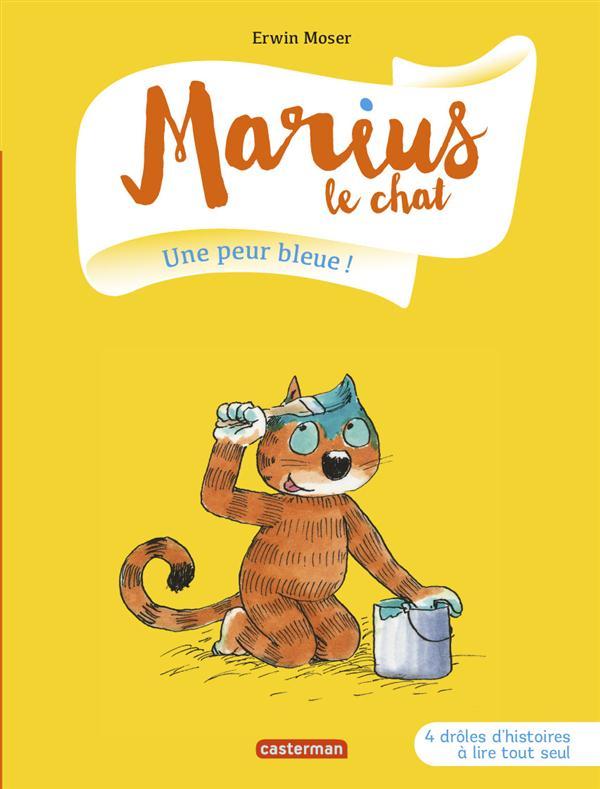 Marius le chat T.2 ; une peur bleue !