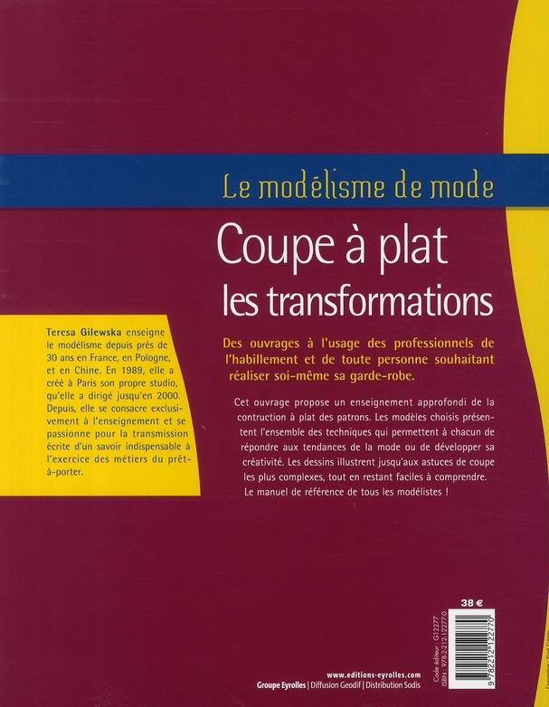le modélisme de mode t.2 ; coupe à plat : les transformations