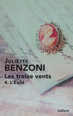 Les Treize vents - Tome 4  - Juliette Benzoni
