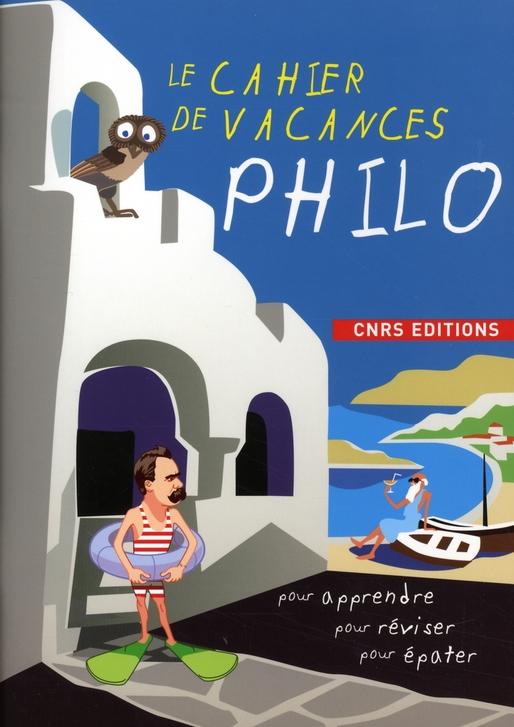 Le cahier de vacances philo
