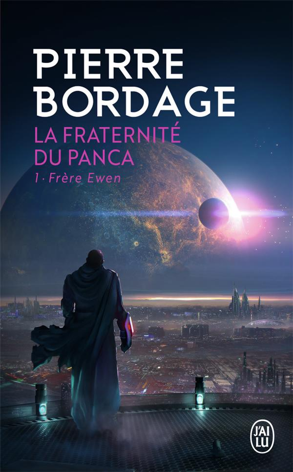 LA FRATERNITE DU PANCA T.1  -  FRERE EWEN Bordage Pierre