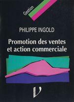 Promotion des ventes et action commerciale  - Philippe Ingold - Ingold