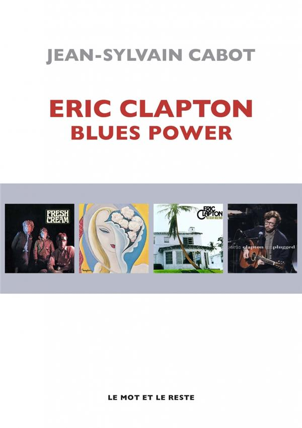 Eric Clapton, blues power