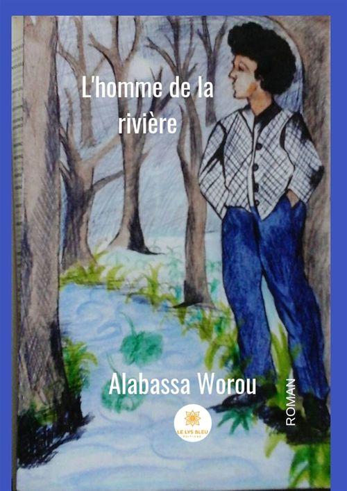 L'homme de la rivière  - Alabassa Worou