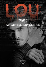 Lou  - Angie L. Deryckère
