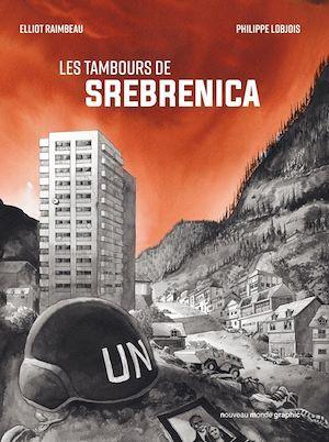 Les tambours de Srebrenica