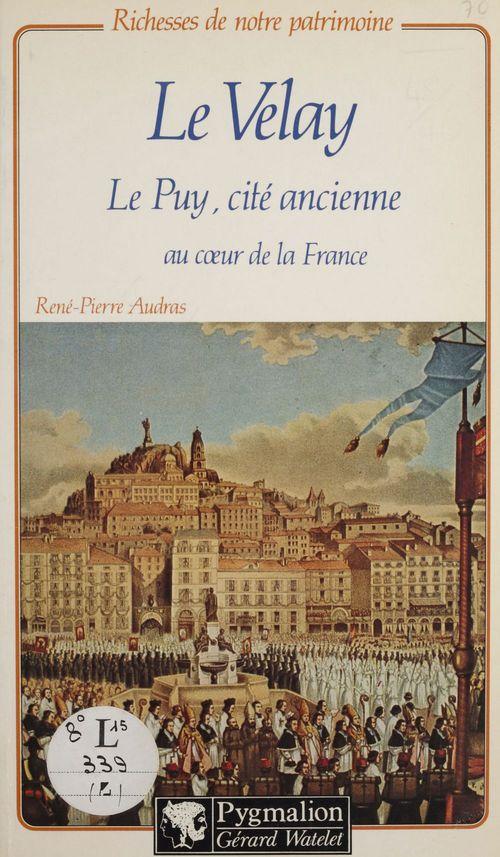 Le Velay  - René-Pierre Audras