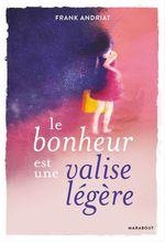 Vente Livre Numérique : Le bonheur est une valise légère  - Frank Andriat