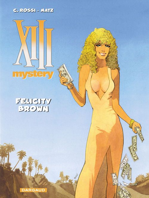 Vente EBooks : XIII Mystery - Tome 9 - Felicity Brown  - Matz