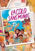Vente EBooks : La colo sans monos  - Christelle Chatel