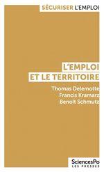 Vente EBooks : L'emploi et le territoire  - Francis Kramarz - Benoît SCHMUTZ - Thomas DELEMOTTE