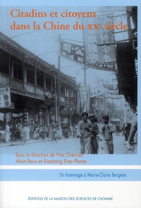 Citadins et citoyens dans la Chine du XX siècle