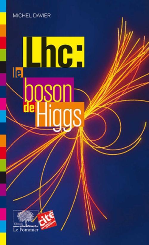 Lhc : le boson de Higgs