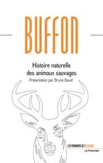 Vente Livre Numérique : Histoire naturelle des animaux sauvages  - Georges-Louis Leclerc de Buffon - Bruno David