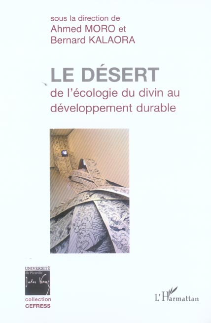 Le Desert : De L'Ecologie Du Divin Au Developpement Durable