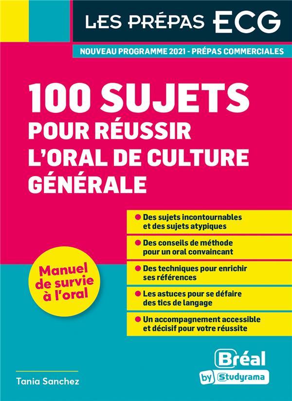 100 sujets pour réussir l'oral de culture générale
