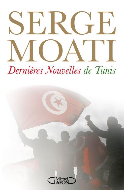 Dernières nouvelles de Tunis