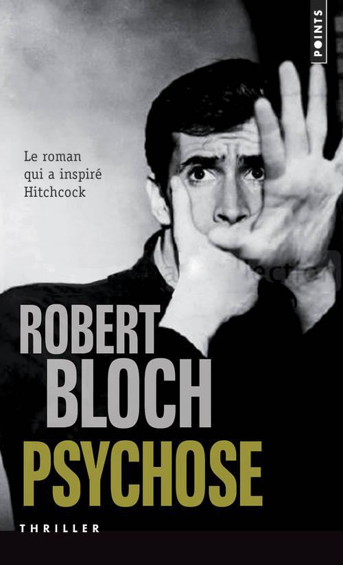 PSYCHOSE Bloch Robert