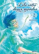 Vente Livre Numérique : L'île entre deux mondes T02  - Asuka Ishii