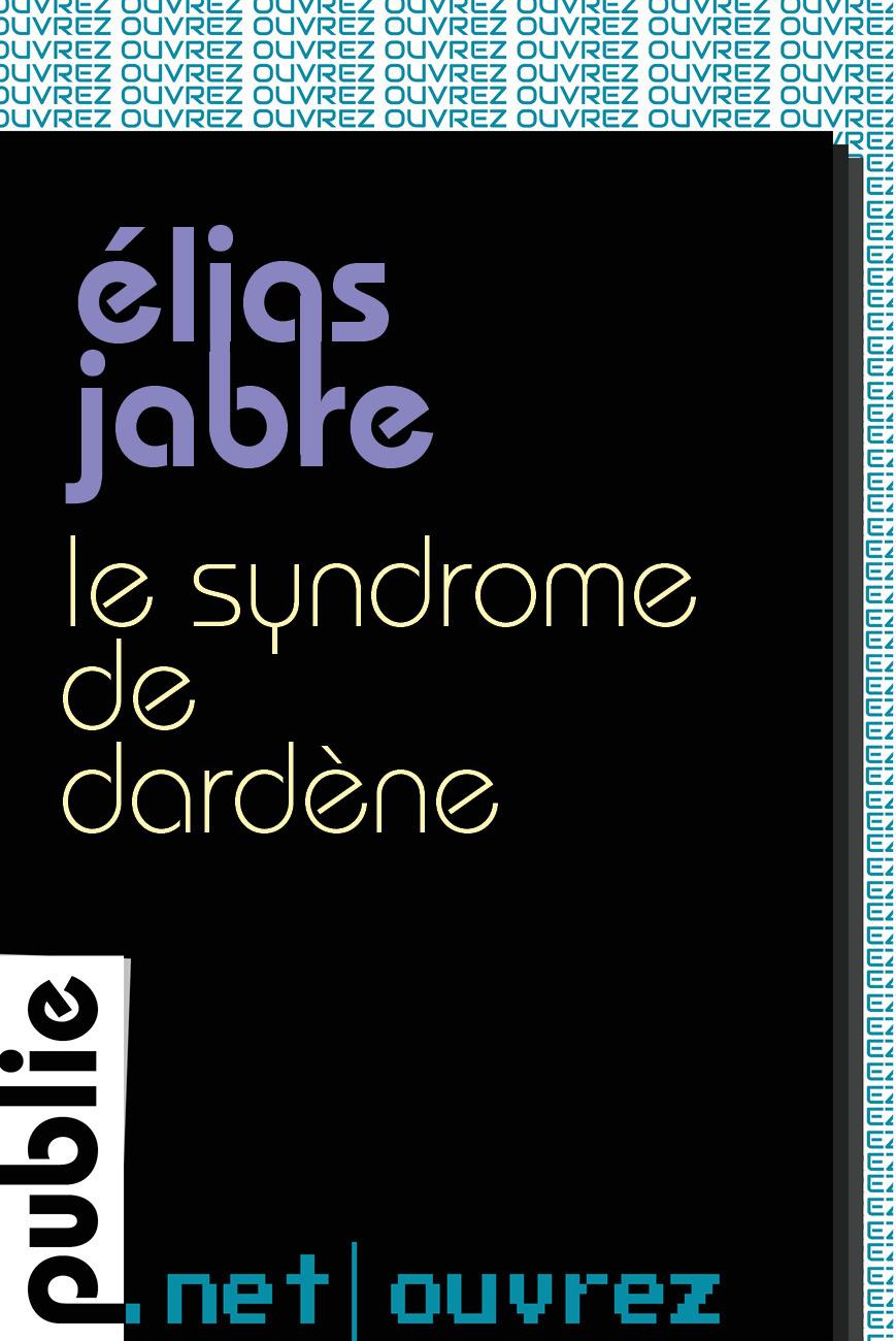 Le syndrome de Dardène