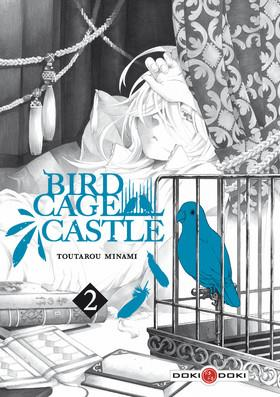 Birdcage castle T.2