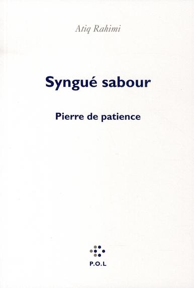 Syngué Sabour ; pierre de patience