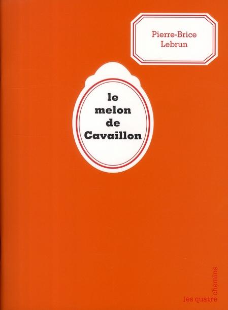 Le melon de Cavaillon