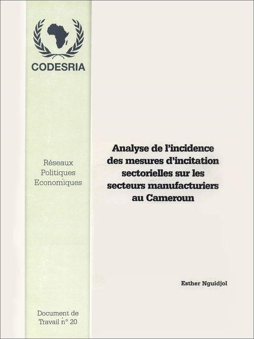 Analyse de l'incidence des mesures d'incitation sectorielles sur le secteur manufacturier au Cameroun