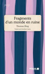 Vente EBooks : Fragments d´un monde en ruine  - Thomas King