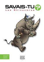 Vente Livre Numérique : SAVAIS-TU ? ; les rhinocéros  - Alain M. Bergeron - Sampar - Michel Quintin