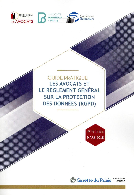 Guide pratique : les avocats et le règlement général sur la protection des données (RGPD)