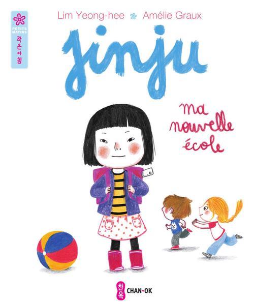 Jinju ; ma nouvelle école