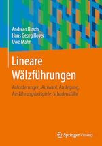 Lineare Wälzführungen  - Hans Georg Hoyer - Andreas Hirsch - Uwe Mahn